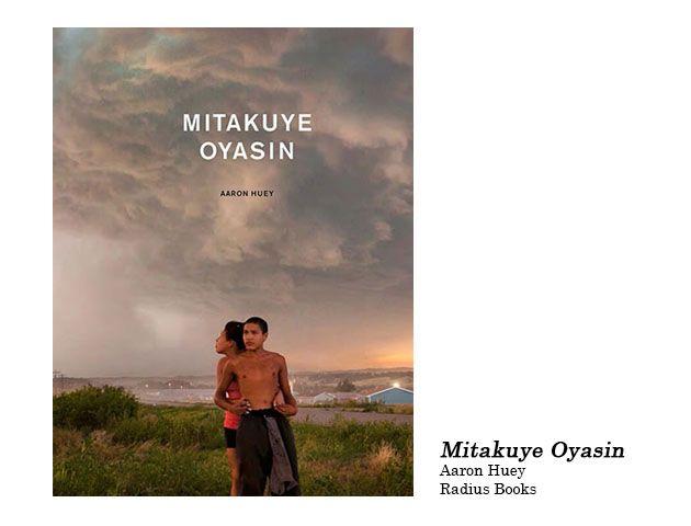 "Mother Jones' Photographers Pick the Best Photobook of 2013:  ""Mitakuye Oyasin"" by Aaron Huey"