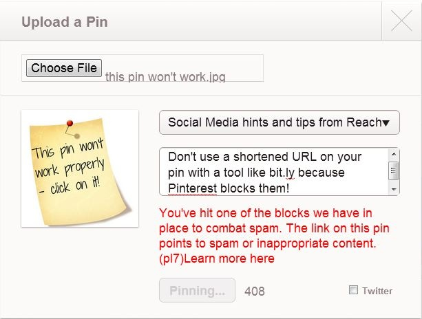 Don't use a shortened URL in your pin description - Pinterest will block it!