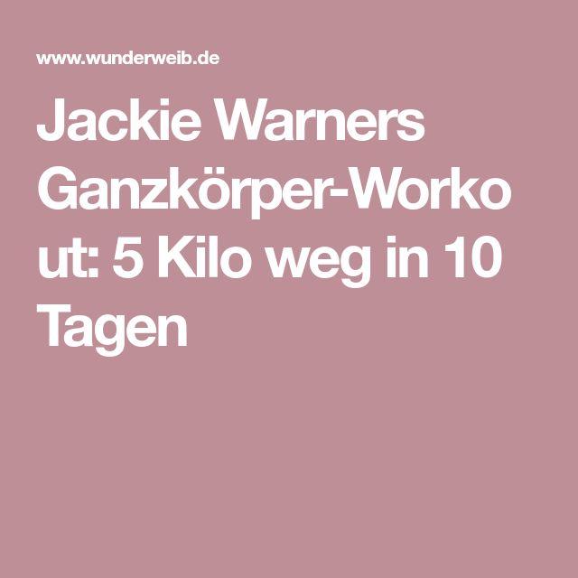 Jackie Warners Ganzkörper-Workout: 5 Kilo weg in 10 Tagen