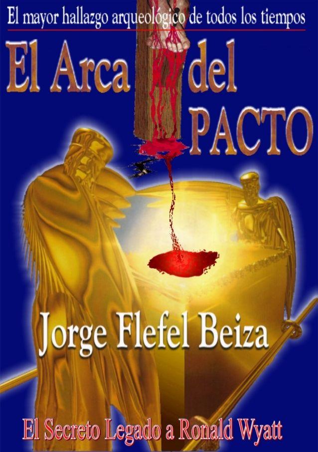 El Arca Del Pacto Jorge Flefel Beiza Sobre El Supuesto