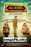 Download Latest Movie All Is Well 2015 Songs. All Is Well is directed by Umesh Shukla, Music director of All Is Well is Mithoon, Himesh Reshammiya, Amaal Mallik & Meet Bros and movie release date is 21 Aug 2015 . Download All Is Well mp3 songs which contains 6 At SongsPK.
