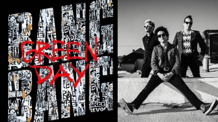 Lirik Lagu Bang Bang Green Day - Mau yang Terbaru Dari Pelantun American Idiot?…