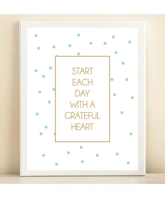 Gold and Mint Polka Dot 'Start Each Day with a Grateful Heart' print poster on Etsy, $15.00