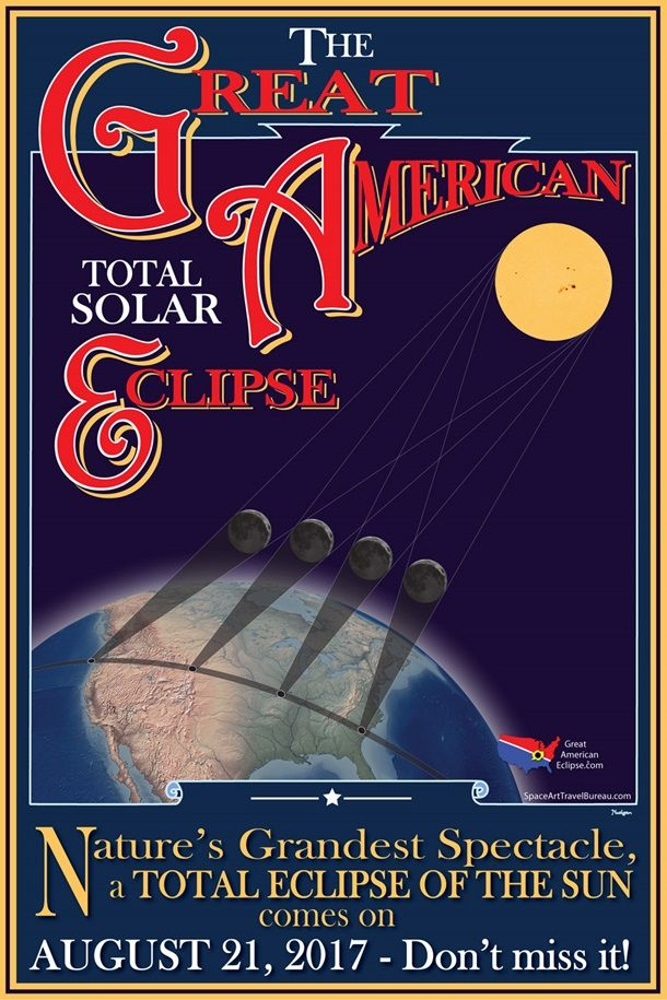 The Great American Total Solar Eclipse poster ... depicts globe showing path of the August 21 event across the USA ... first since 1979 to be visible from the contiguous United States & first in nearly 100 years to stretch coast to coast