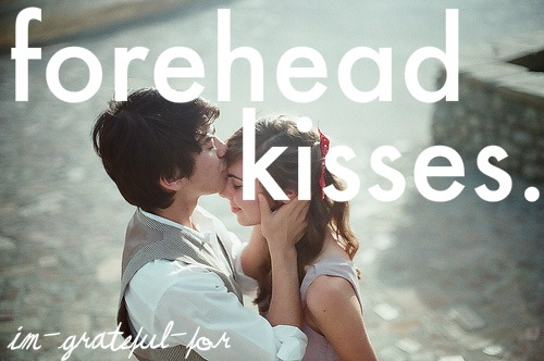 forehead kissesBoys Meeting Girls, Forehead Kisses, Life, Quotes, Girly Things, A Kisses, Relationships, Into The Wood, Couples
