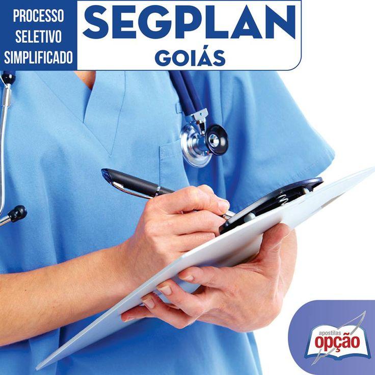 Apostilas Processo Seletivo Simplificado Secretaria de Estado de Gestão e Planejamento de Goiás - SEGPLAN / GO - 2016: - Cargos: Técnico de Saúde - Técnico em Enfermagem e Analistas de Saúde - Todas Especialidades