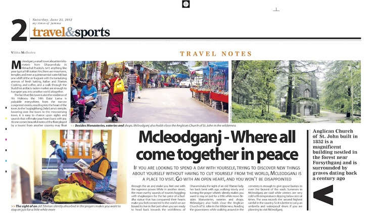 Mcleodganj, a small town about 10 kilometers from Dharamshala, isn't anything like your typicalhill station. Yes, there are mountains, temples, and even a quintessential waterfall, but one whiff ofthe air fragrant with the tantalizing aromas of fresh baking, Italian and Tibetan Cooking, and coffee,and a walk through the Buddhist artifacts-laden market are enough to transport you into anotherworld altogether. The fact that this town is also the residence of His Holiness the 14 th Dalai Lama…