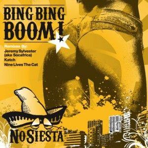No Siesta - Bing Bing Boom