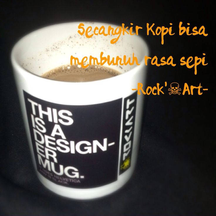 Masih kopi yang bisa membunuh rasa sepi  #coffee #typography #mug #designgraphic #stiker #notforsale #17rockartdesign #indonesia #