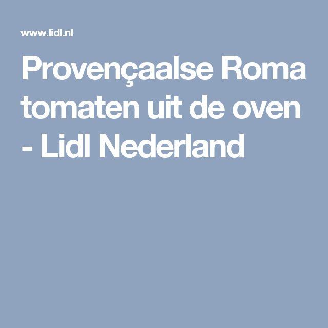 Provençaalse Roma tomaten uit de oven - Lidl Nederland