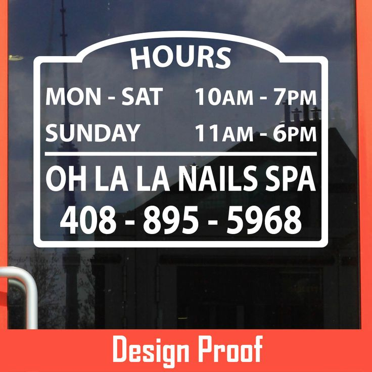 Oh La La Nails Spa | Stickertitans.com | Custom Business / Office / Shop / Salon / Restaurant Open Hour Vinyl Decal | Our Vinyl Signs are made from Oracal 651