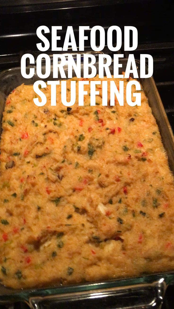 SEAFOOD CORNBREAD STUFFING   1 (8.5oz) Box of Cornbread Mix **Make sure you buy ingredients for Cornbread** 1 Yellow Onion 1 Green Bell Pepper 1 Red Bell Pepper 1 Stick of Celery  1 Bunch of Green Onion 2 Cloves of Garlic 1/2 stick of butter 1 (10.5oz) Can of Cream of Mushroom Soup 1 & 1/4 Cup of Water 1/2 lb of Chopped Shrimp 1/2 lb of Lump Crab Meat 1 Teaspoon of Cajun or Creole Seasoning  6 Cut up slices of Pepper Jack Cheese
