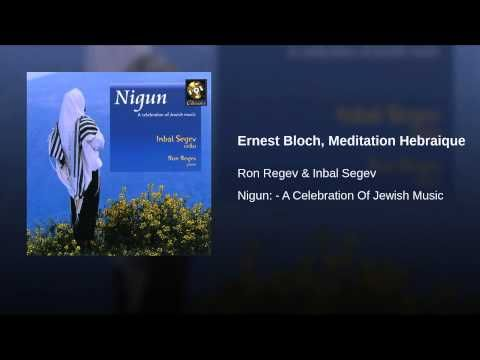 Ernest Bloch, Meditation Hebraique