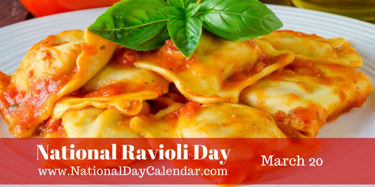 ~~~~~~~~~~~~~~~~~~~~~~~~~~~~~~~~~~~~~~~~~~~~  NATIONAL RAVIOLI DAY Celebrated each year on March 20th, it is National Ravioli Day. As one of the food holidays, it is very popular with all pa...