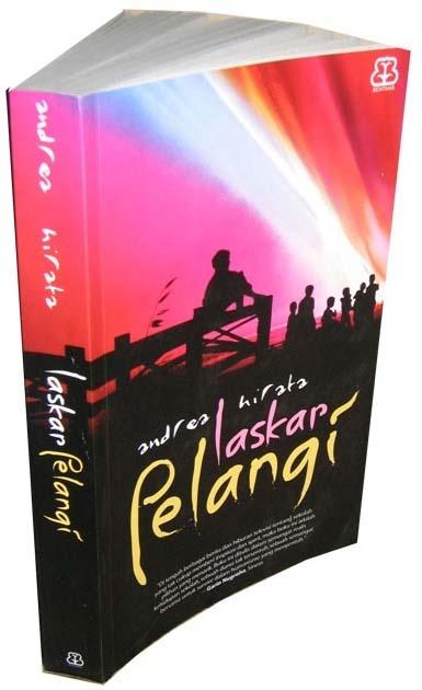 Laskar Pelangi adalah novel pertama karya Andrea Hirata yang diterbitkan oleh Bentang Pustaka pada tahun 2005. Novel ini bercerita tentang kehidupan 10 anak dari keluarga miskin yang bersekolah (SD dan SMP) di sebuah sekolah Muhammadiyah di pulau Belitong yang penuh dengan keterbatasan.