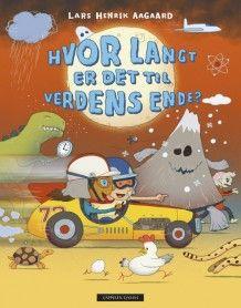 Hvor langt er det til verdens ende? av Lars Henrik Aagaard (Innbundet)