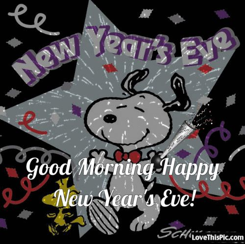 Snoopy Good Morning Happy New Years Eve