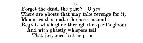 Joy once lost is pain.: Bryssh Shelley, Percy Bryssh, Byssh Shelley, Percy Byssh, Ghast Whisperer, Poetry, Percy Shelley