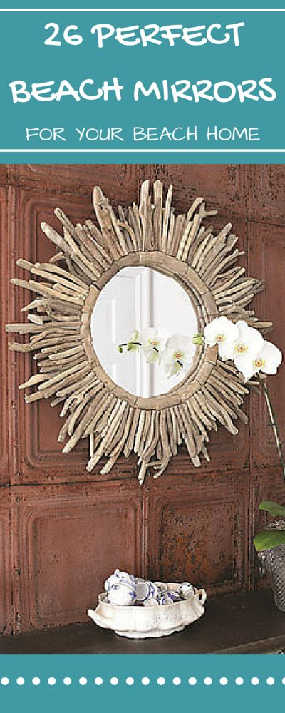 26 Perfect Beach Themed Mirrors That You Can Put Anywhere In Your Coastal Home