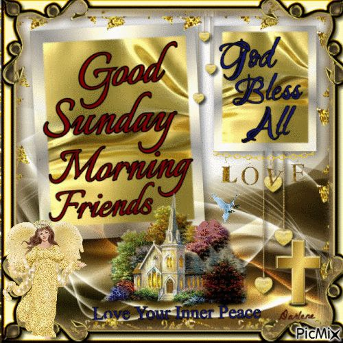 Good Sunday Morning Friends