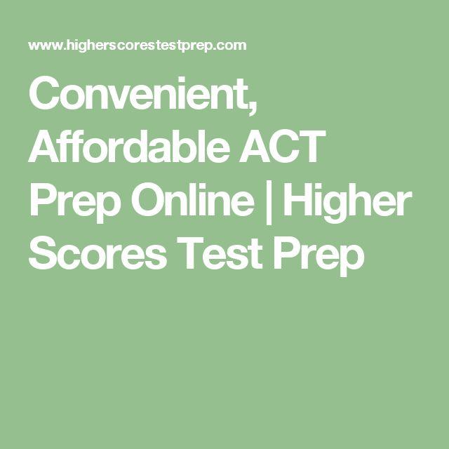 Convenient, Affordable ACT Prep Online | Higher Scores Test Prep