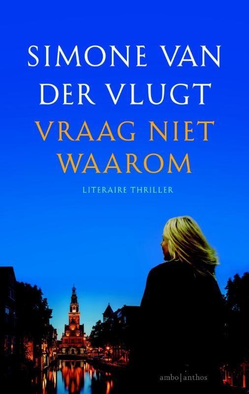 """""""Vraag niet waarom"""" Simone van der Vlugt is een van Nederlands grootste thrillerschrijfsters en met 'Vraag niet waarom' heeft ze weer een ijzersterk psychologische thriller neergezet.  Op het parkeerterrein van een Alkmaars winkelcentrum wordt een vrouw neergestoken. Niet lang daarna overlijdt een schoolmeisje in de steeg achter haar huis aan haar verwondingen en kort daarop wordt er een derde steekpartij gemeld. #boeken #boekaccessoires"""