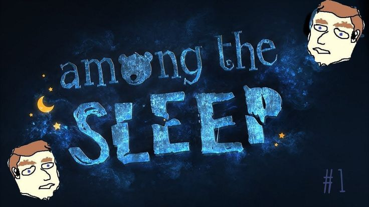 Embarrassing Jumpscare Fail   Among The Sleep Episode 1 Welcome back! Took my time but I'm back to uploading and we're kicking off with a playthrough of Among The Sleep! We play out this story through the eyes of a toddler; exploring dark worlds to look for someone dear to us! So sit back relax and prepare for the psychological horrors along the way! Hope you enjoy the video! Follow me on Twitter for updates on new videos! https://twitter.com/jimmyscheepers Play Among the Sleep…