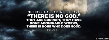 Psalm 14:1 NKJV - The Fool Says, There Is No God. - Facebook Cover Photo