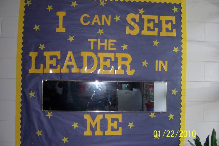 The mirror in this classroom is a perfect example of helping the children realize that we can all be leaders.