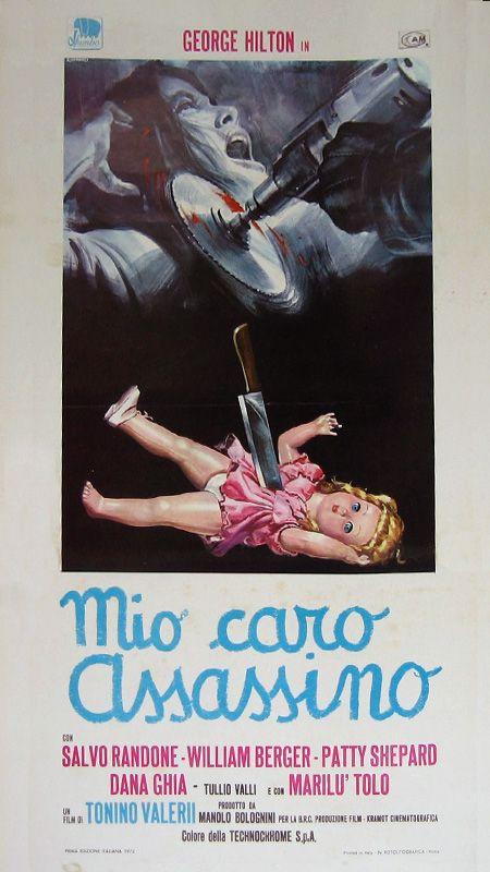 "My Dear Killer (1972) ""Mio caro assassino"" (original title) Stars: George Hilton, Salvo Randone, William Berger, Marilù Tolo, Manuel Zarzo, Patty Shepard ~ Director: Tonino Valerii"