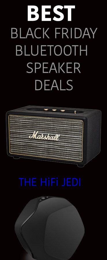 Here at The HiFi JEDI we found you the Best Black Friday and Cyber Monday deals online for Bluetooth and Wireless speakers from Amazon, eBay, Best Buy and more. from JBL, Sonos, JBL,etc. See The FULL List here!