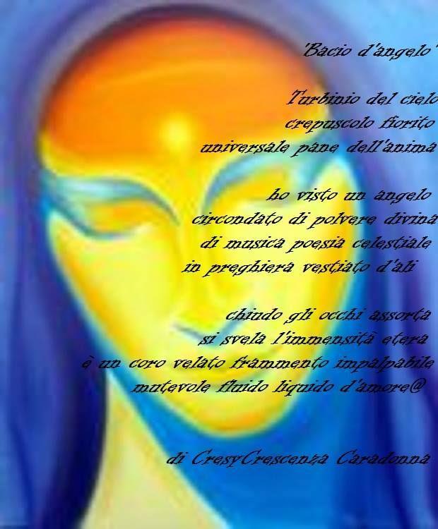 @RUMORI DELL'ANIMA@ SOLO POESIA di Cresy                                      : Bacio d'angelo