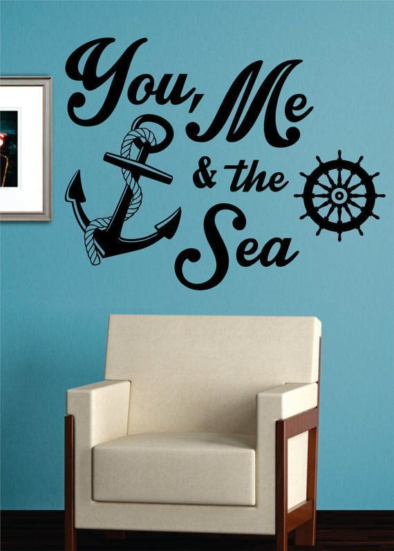 You Me And The Sea Quote Anchor Nautical Decal Sticker Wall Vinyl Art Decor Sea Quotes Vinyl Wall Art Decals Wall Stickers
