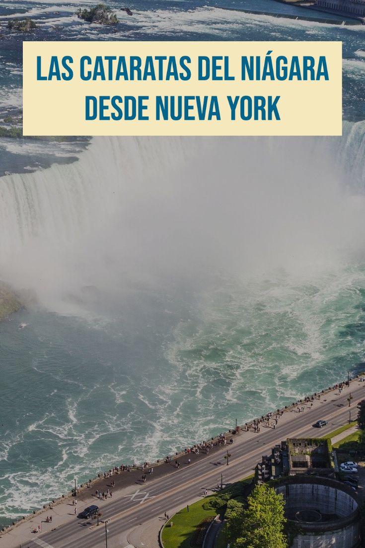 Las Cataratas Del Niágara Desde Nueva York Cataratas Del Niagara Nueva York Viaje Avion