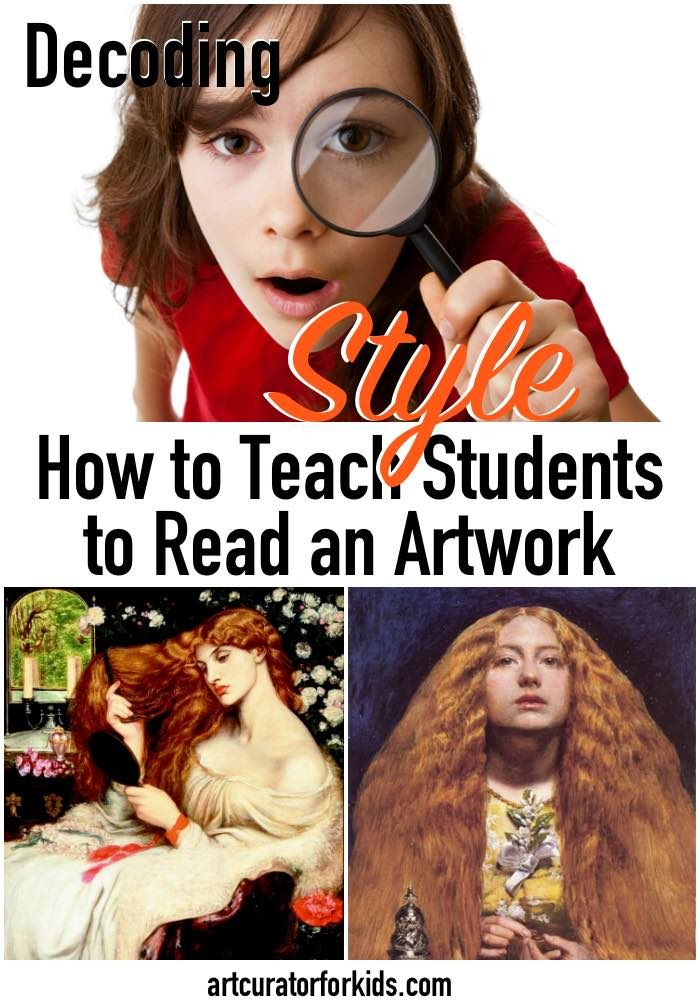 Decoding Style: How to Teach Students to Read an Artwork