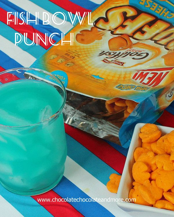 Fish Bowl Punch and Goldfish Puffs-A quick and easy way to turn snack time into a party
