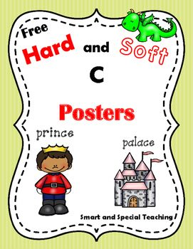 This free Poster set will  help your students remember when C says its soft sound and when C says its hard sound. It is a companion to the following.Soft C Literacy Centers Games and ActivitiesSoft C Literacy Centers Games and Activities for SmartBoard You might also enjoy Multi-Sensory Spelling and Sight Word Help PosterSmart and Special Teaching Blog