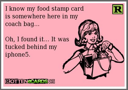 I know my food stamp card is somewhere here in my coach bag... Oh, I found it... It was tucked behind my iphone5.