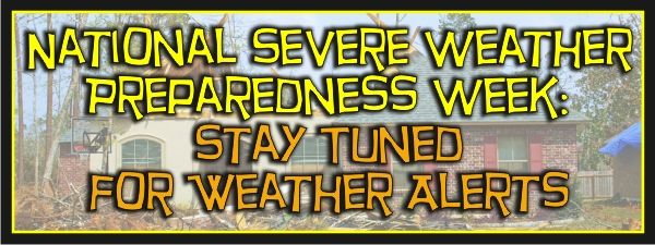 National Severe Weather Preparedness Week: Stay Tuned for Weather Alerts - EMERGENCY WATER AND SMOKE REMOVAL BLOG - Atlanta Fire, Water & St...