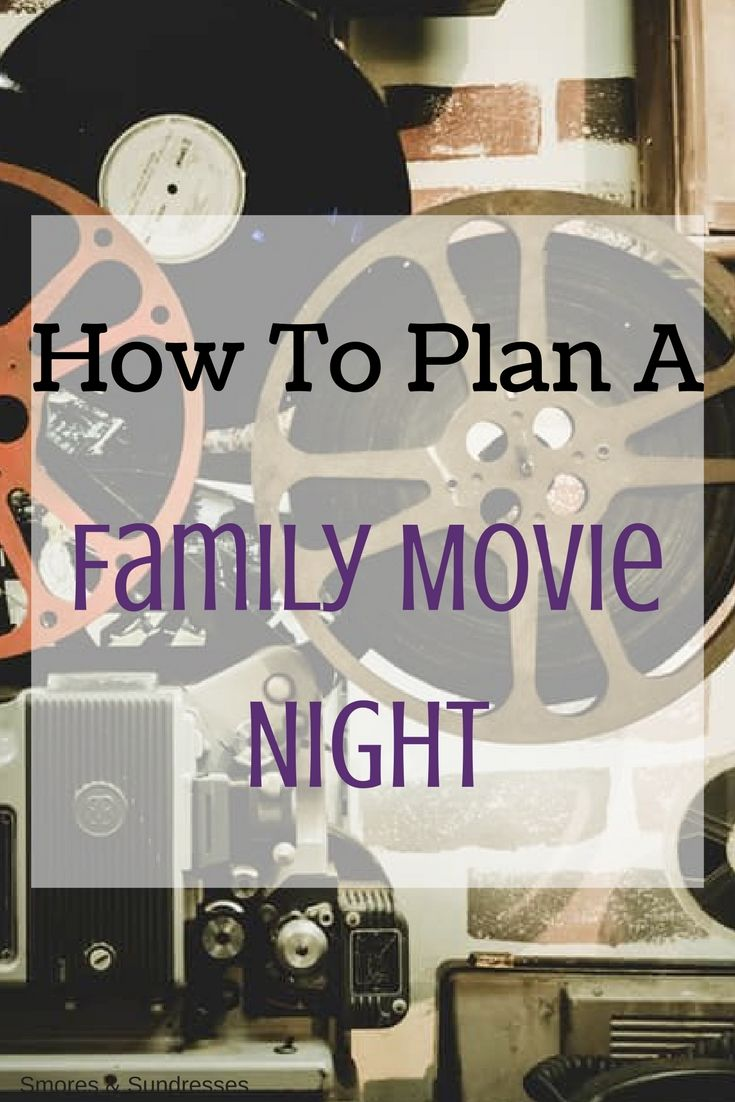 Smores & Sundresses - How to Plan a Family Movie Night