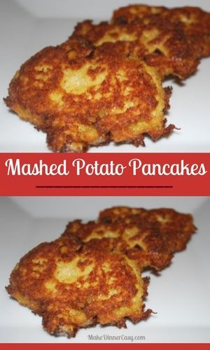 Potato pancakes made with leftover mashed potatoes! Great recipe.