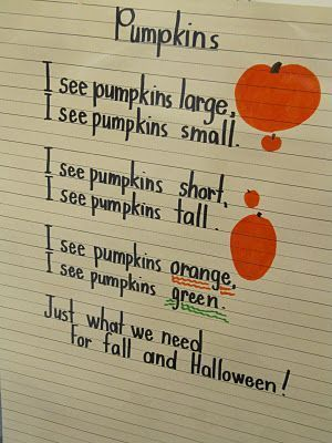 Shared reading poem - Pumpkins, Redo ending: I see Pumpkins orange, green, and white. Just what we need for Pumpkin Day, Alright!