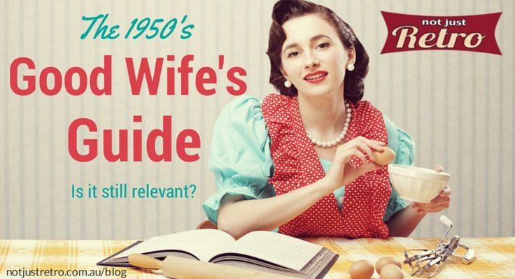 Do you live up to the standards of a 1955 housewife? @notjustretro