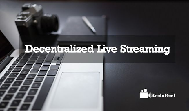 Decentralized Live Streaming, Many Innovative technology Companies are importing Blockchain technology to build next-generation Content Delivery Networks and business models for Live Video Streaming.