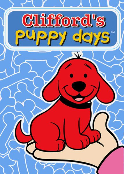 Clifford's Puppy Days - This cheery series takes little viewers back to Clifford the Big Red Dog's puppy days, when he has plenty of fun adventures with his animal pals.