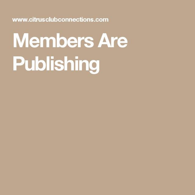 Members Are Publishing