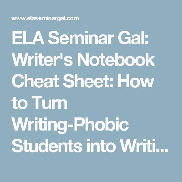 ELA Seminar Gal: Writer's Notebook Cheat Sheet: How to Turn Writing-Phobic Students into Writing Machines - Part 2