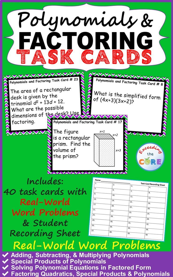 Use These 40 Task Cards With Your Students To Help Them Practice Solving Problems With Polynomials And Factoring Topics Polynomials Education Math Task Cards