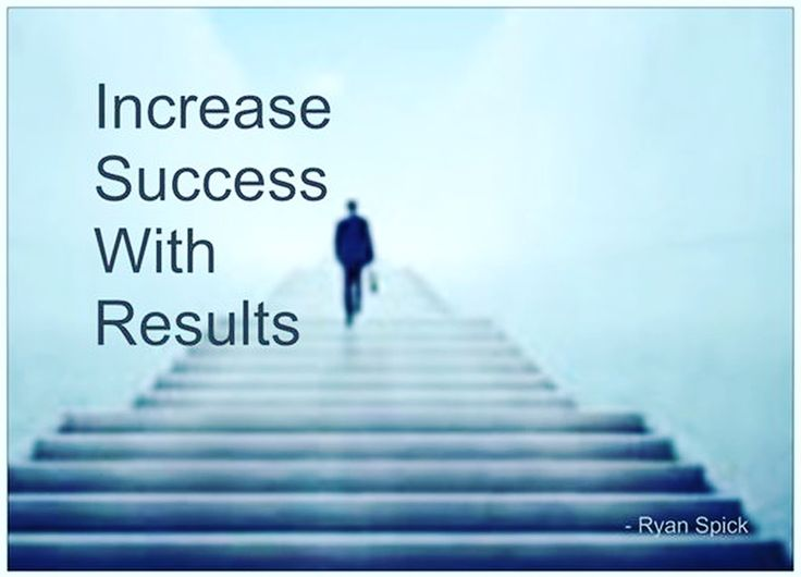 #Increase Success With Results