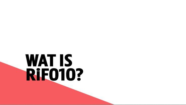 Wat is Stadsinitiatief RiF010?